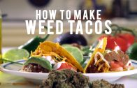 How To Make Weed Tacos: Cannabasics #89
